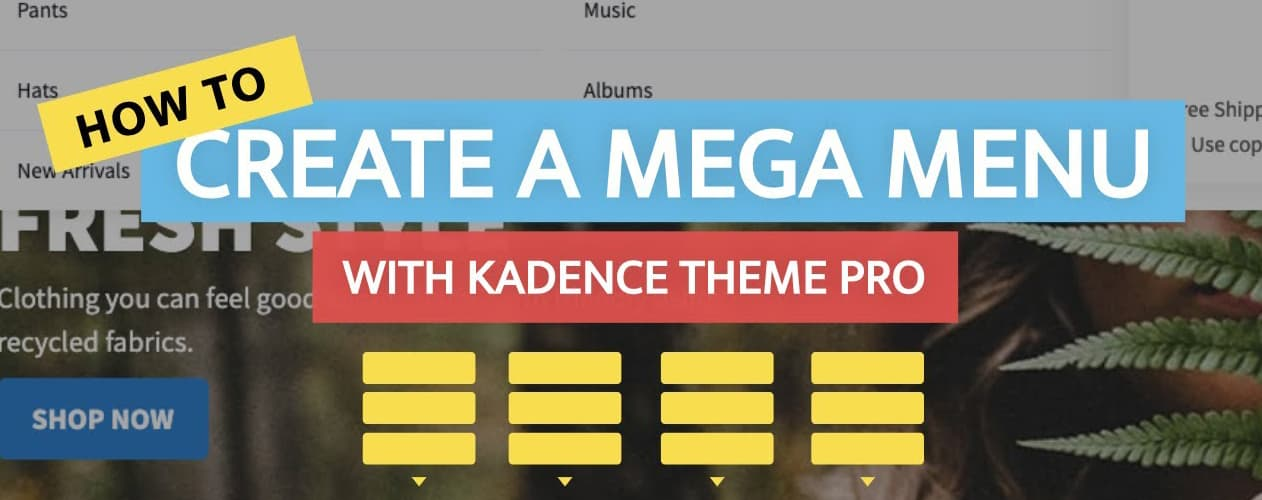 How to Create a Mega Menu With Kadence Theme?