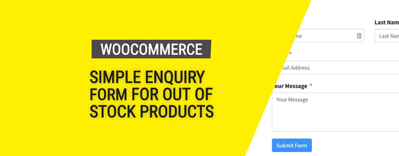 How to Show Contact Form Only When Woocommerce Product is Out Of Stock?