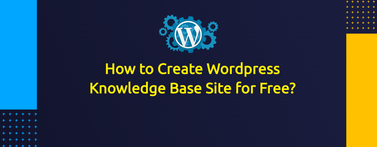 How to create Wordpress Knowledge base or Documentation site?